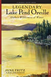 Legendary Lake Pend Oreille