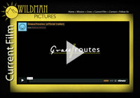 Wildman Pictures presents Grass Routes